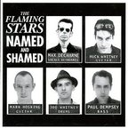 The Flaming Stars - Named And Shamed