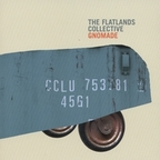 The Flatlands Collective - Gnomade