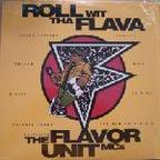 The Flavor Unit MC's - Roll Wit Tha Flava