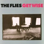 The Flies - Get Wise