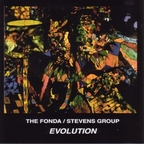The Fonda / Stevens Group - Evolution