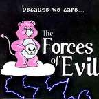 The Forces Of Evil - Because We Care...