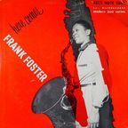 The Frank Foster Quintet - Here Comes Frank Foster