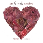 The Freak Accident - Tissue Sample