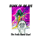 The Freda Rente' Band - Blink Of An Eye