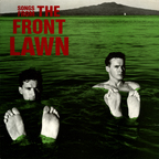 The Front Lawn - Songs From The Front Lawn