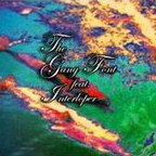 The Gang Font Feat. Interloper - s/t