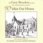 The Gary Brooker Ensemble - Within Our House