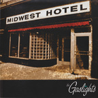 The Gaslights - Midwest Hotel