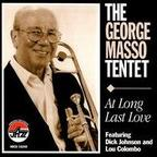 The George Masso Tentet - At Long Last Love