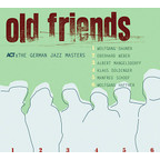 The German Jazz Masters - Old Friends
