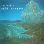 The Ghosts - The Ghosts Playing In The Heart Of Gold Band