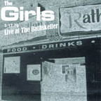 The Girls - Live At The Rathskeller · 5.17.79
