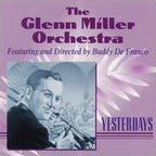 The Glenn Miller Orchestra - Yesterdays