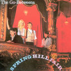 The Go-Betweens - Spring Hill Fair