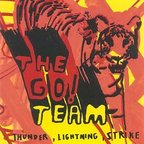 The Go! Team - Thunder, Lightning, Strike