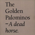 The Golden Palominos - A Dead Horse