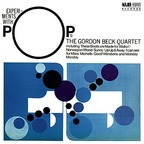 The Gordon Beck Quartet - Experiments With Pops