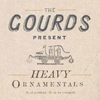 The Gourds - Heavy Ornamentals
