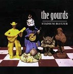 The Gourds - Stadium Blitzer
