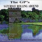 The GP's - Saturday Rolling Around