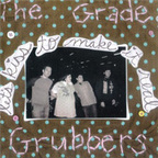 The Grade Grubbers - Let's Kiss To Make It Real