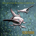 The Graves Brothers Deluxe - Filter Feeders