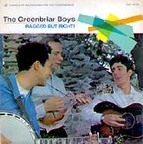 The Greenbriar Boys - Ragged But Right!