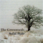 The Greenwoods - Solid State