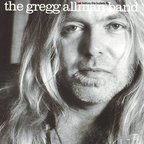 The Gregg Allman Band - Just Before The Bullets Fly