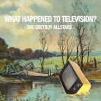 The Greyboy Allstars - What Happened To Television?