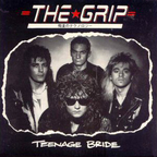 The Grip - Teenage Bride