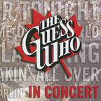 The Guess Who - In Concert