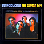 The Gunga Din - Introducing The Gunga Din