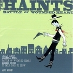 The Haints - Battle Of Wounded Heart