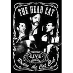 The Head Cat - Rockin' The Cat Club · Live From The Sunset Strip