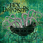 The Hex Dispensers - s/t