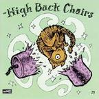 The High-Back Chairs - Curiosity And Relief