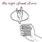 The High Speed Scene - s/t