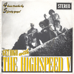 The Highspeed V - Get High With The Highspeed V