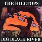 The Hilltops - Big Black River