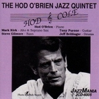 The Hod O'Brien Jazz Quintet - Hod & Cole