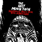 The Holy Mountain - Bloodstains Across Your Face In Decline