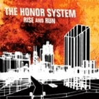 The Honor System - Rise And Run