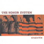 The Honor System - Single File