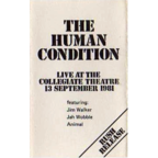 The Human Condition (CA) - Live At The Collegiate Theatre · 13 September 1981
