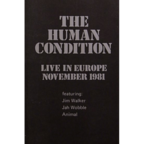 The Human Condition - Live In Europe · November 1981