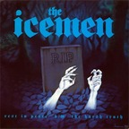 The Icemen - Rest In Peace