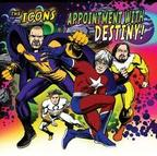 The Icons - Appointment With Destiny!