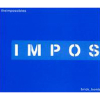 The Impossibles - Brick Bomb